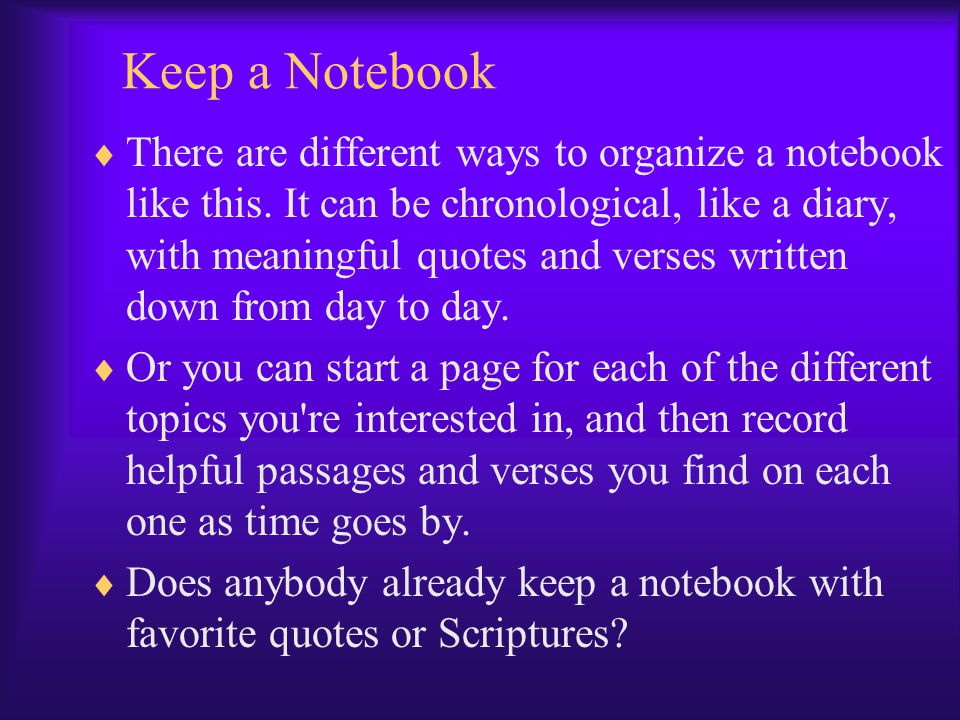 Keep a Notebook