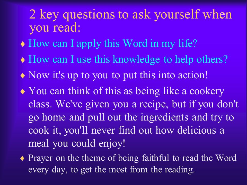 2 key questions to ask yourself when you read: