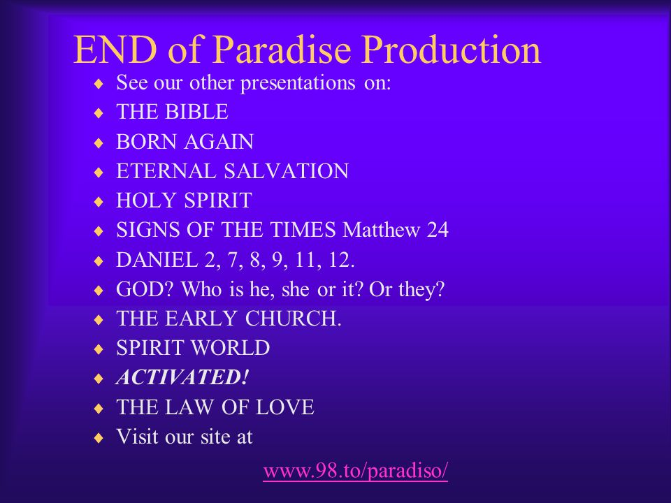END of Paradise Production
