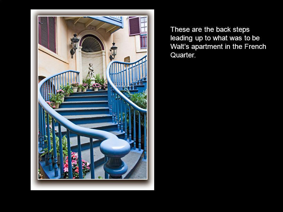 These are the back steps leading up to what was to be Walt's apartment in the French Quarter.