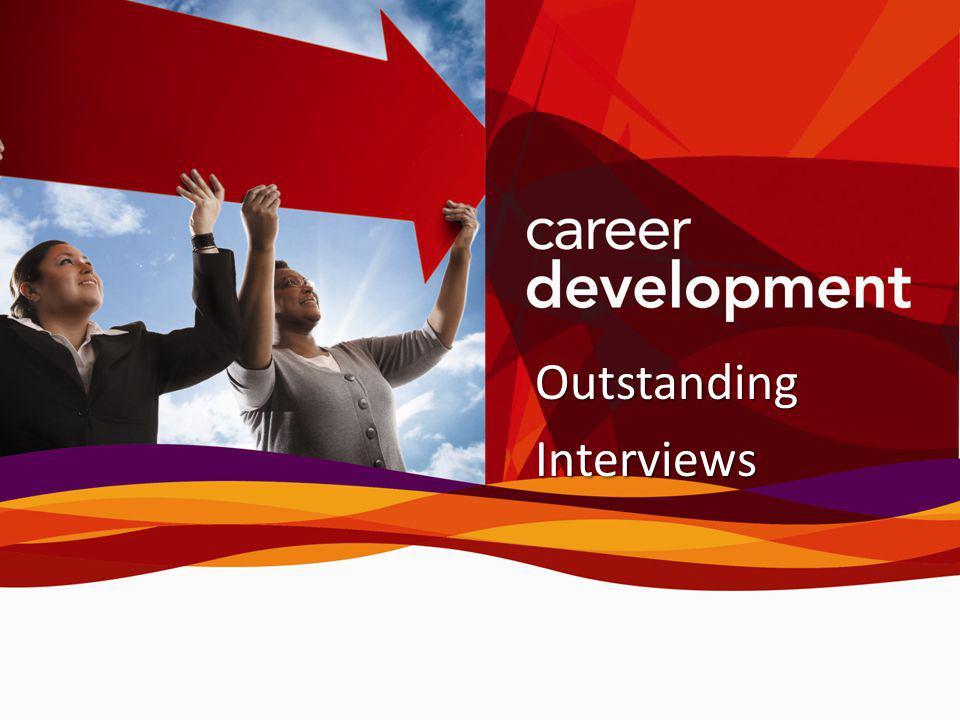 Outstanding Interviews