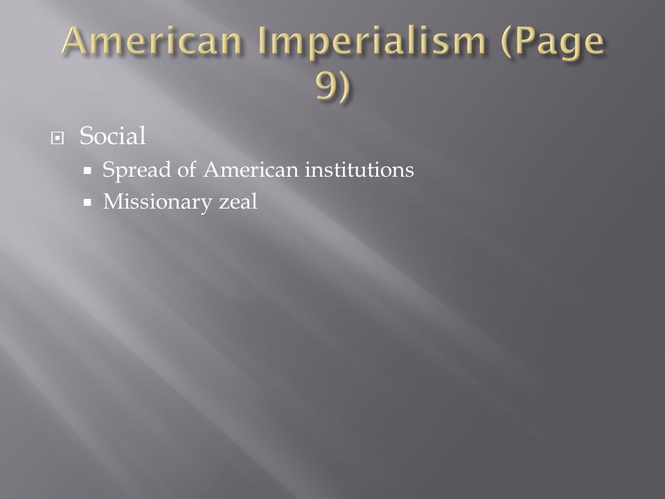 American Imperialism (Page 9)