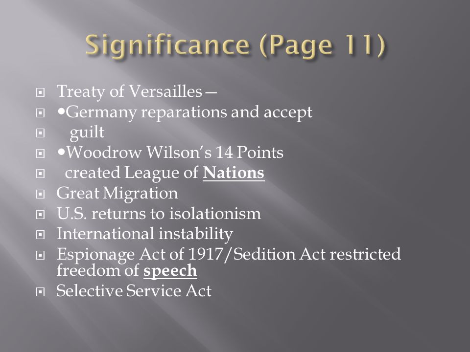 Significance (Page 11) Treaty of Versailles—