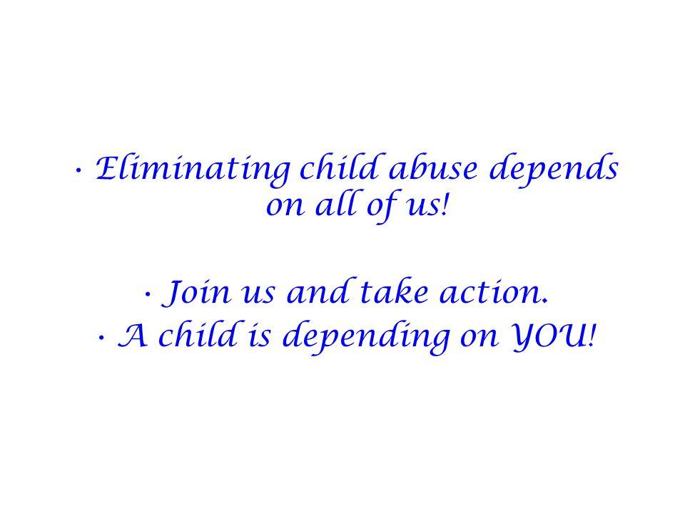Eliminating child abuse depends on all of us!