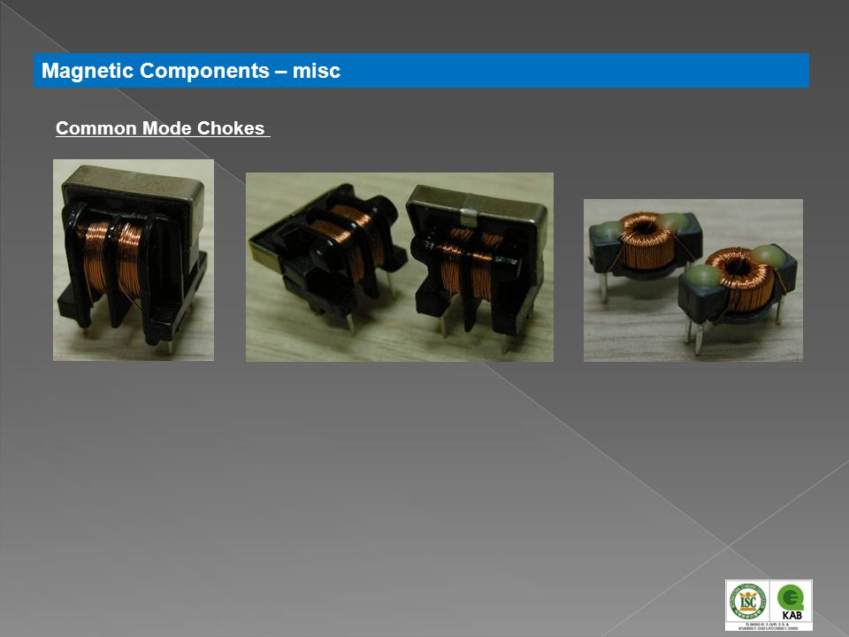Magnetic Components – misc