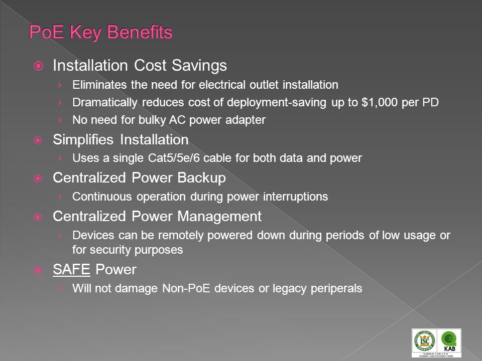 PoE Key Benefits Installation Cost Savings Simplifies Installation
