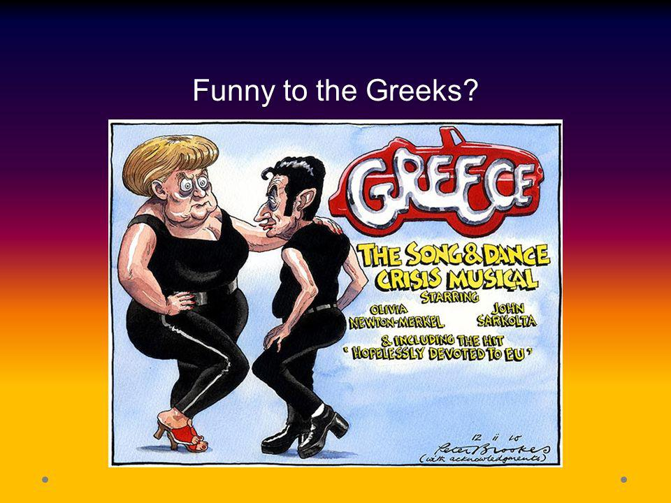 Funny to the Greeks