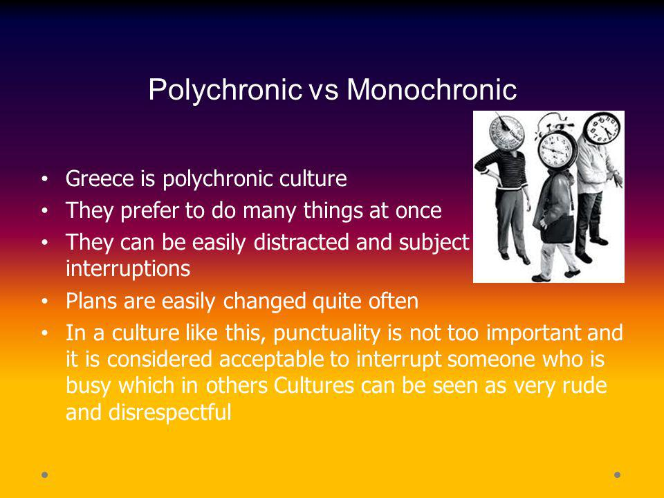 Polychronic vs Monochronic