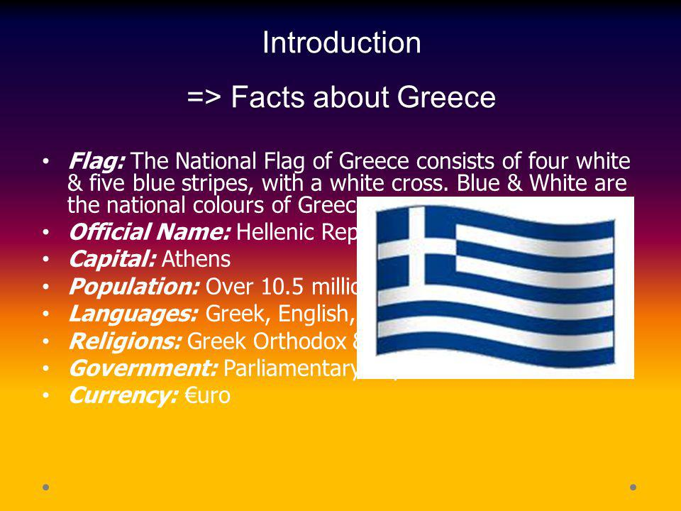 Introduction => Facts about Greece