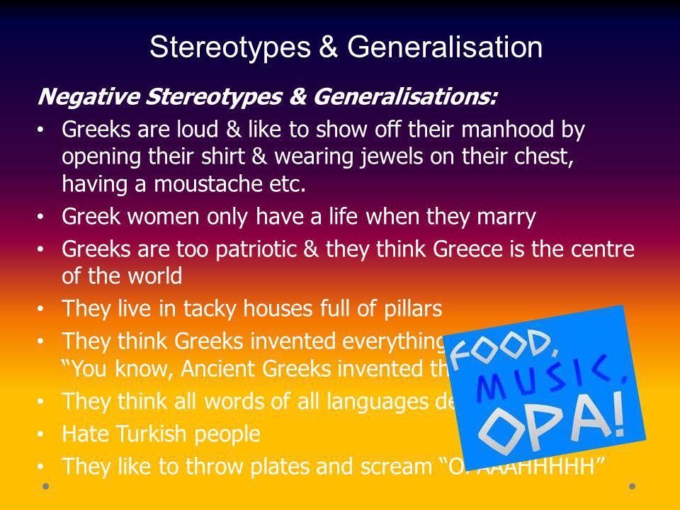 Stereotypes & Generalisation