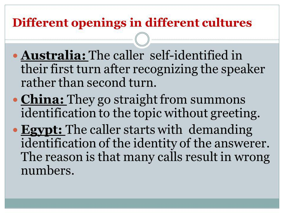 Different openings in different cultures