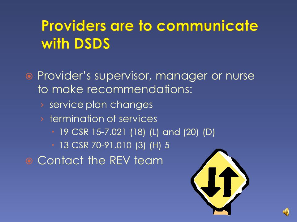 Providers are to communicate with DSDS