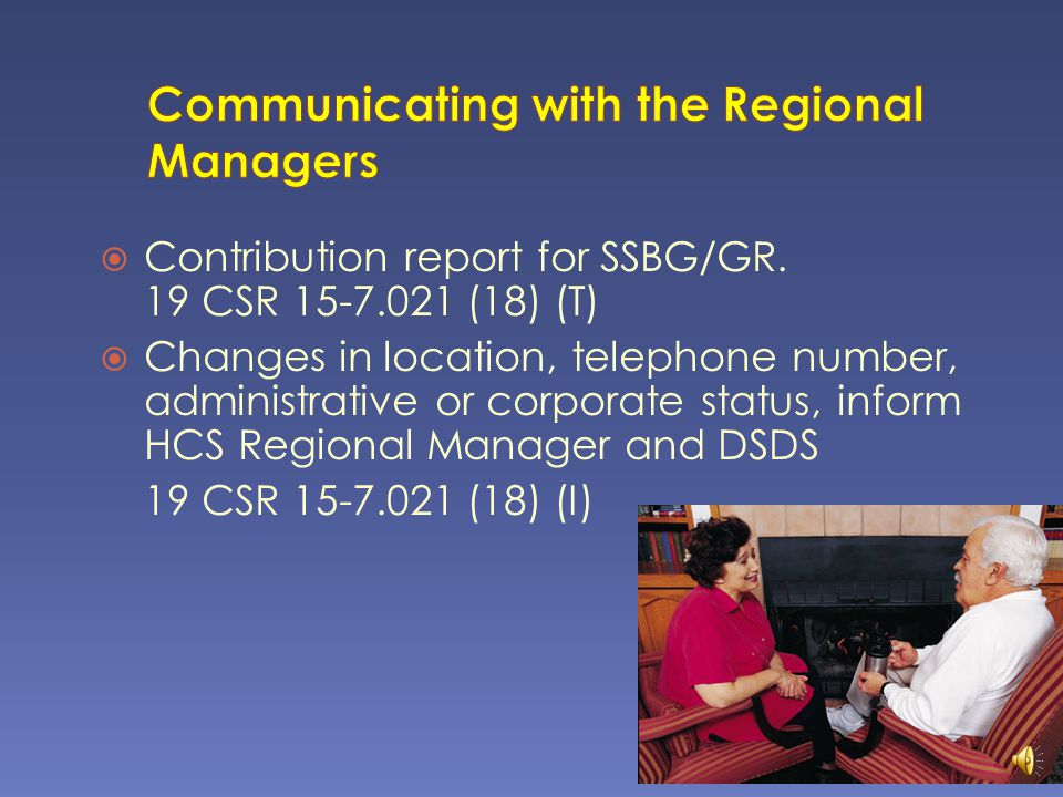Communicating with the Regional Managers