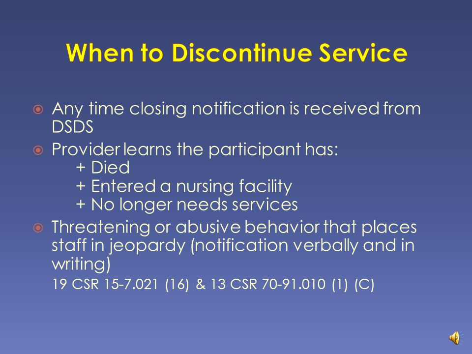When to Discontinue Service