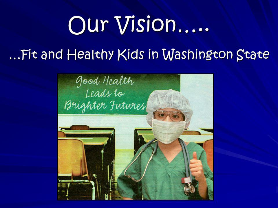 …Fit and Healthy Kids in Washington State