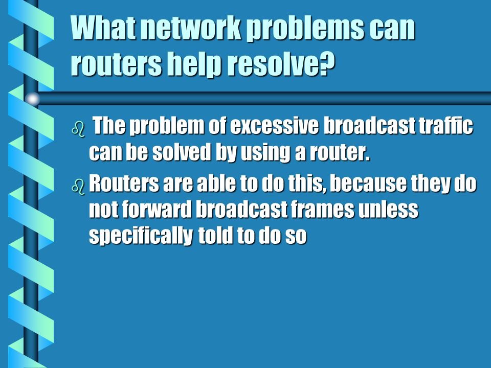 What network problems can routers help resolve