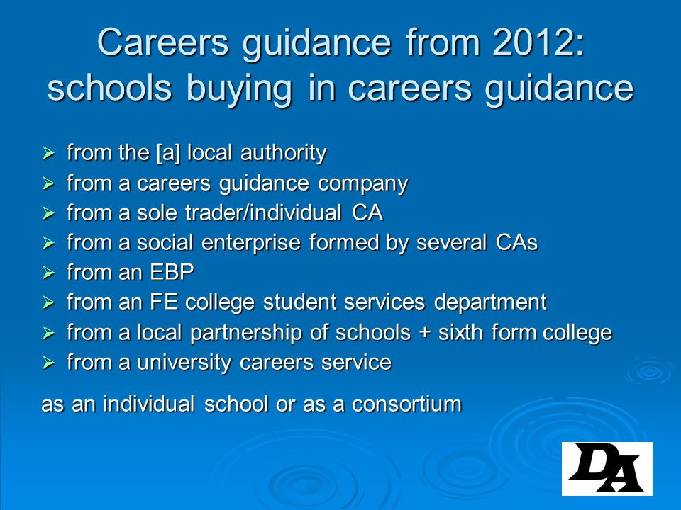 Careers guidance from 2012: schools buying in careers guidance