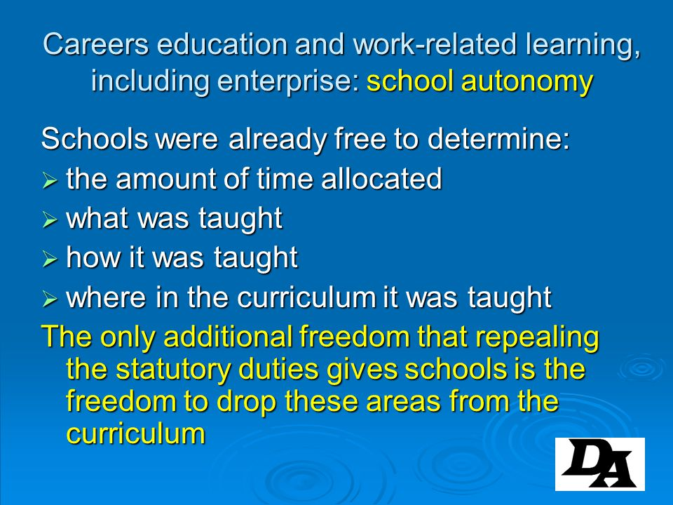 Careers education and work-related learning, including enterprise: school autonomy