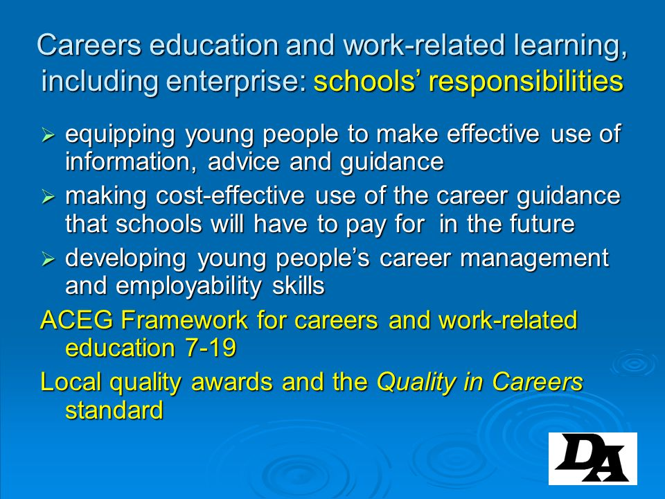 Careers education and work-related learning, including enterprise: schools' responsibilities