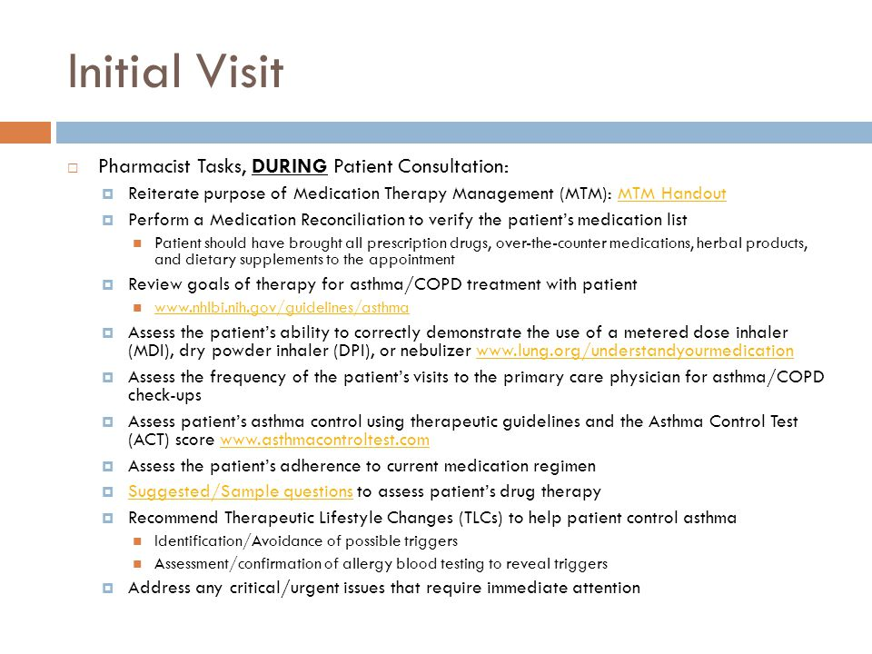 Initial Visit Pharmacist Tasks, DURING Patient Consultation: