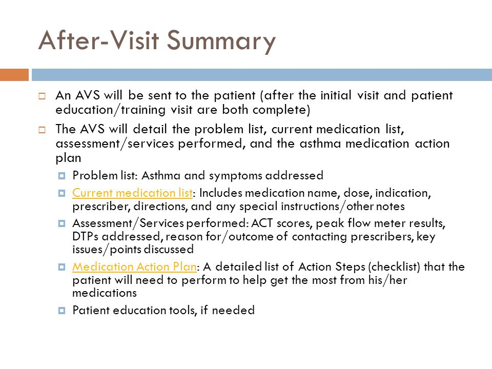 After-Visit Summary An AVS will be sent to the patient (after the initial visit and patient education/training visit are both complete)