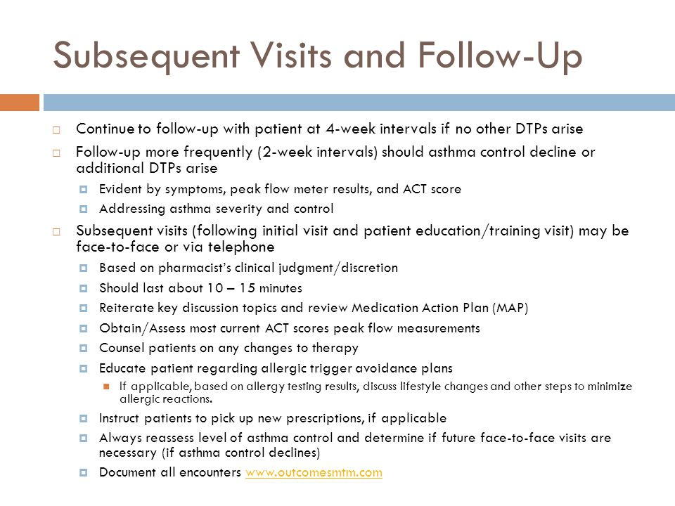 Subsequent Visits and Follow-Up