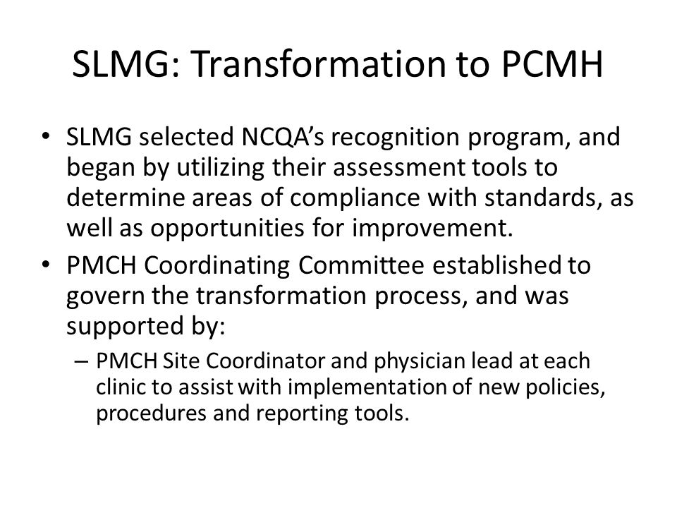 SLMG: Transformation to PCMH
