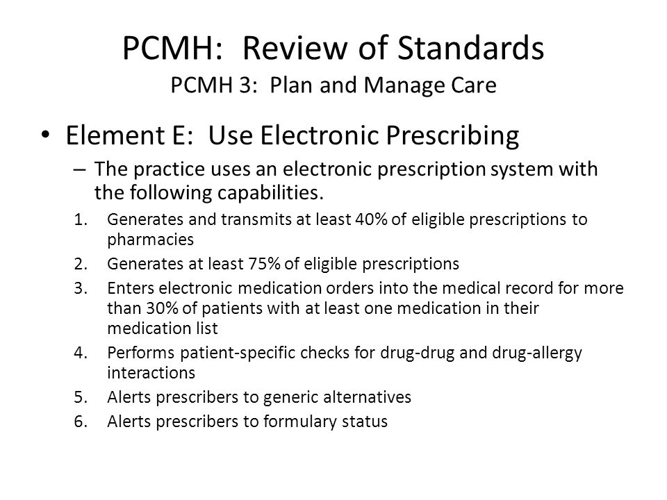 PCMH: Review of Standards PCMH 3: Plan and Manage Care