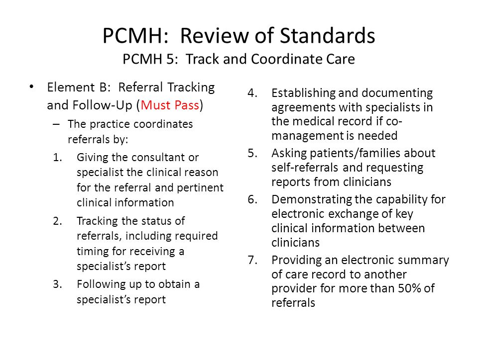 PCMH: Review of Standards PCMH 5: Track and Coordinate Care