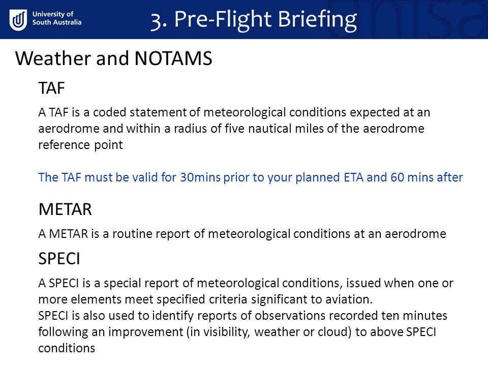 3. Pre-Flight Briefing Weather and NOTAMS TAF METAR SPECI