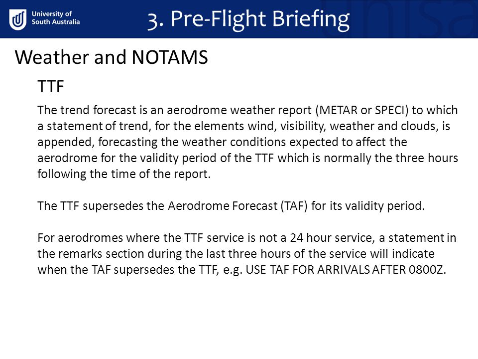 3. Pre-Flight Briefing Weather and NOTAMS TTF