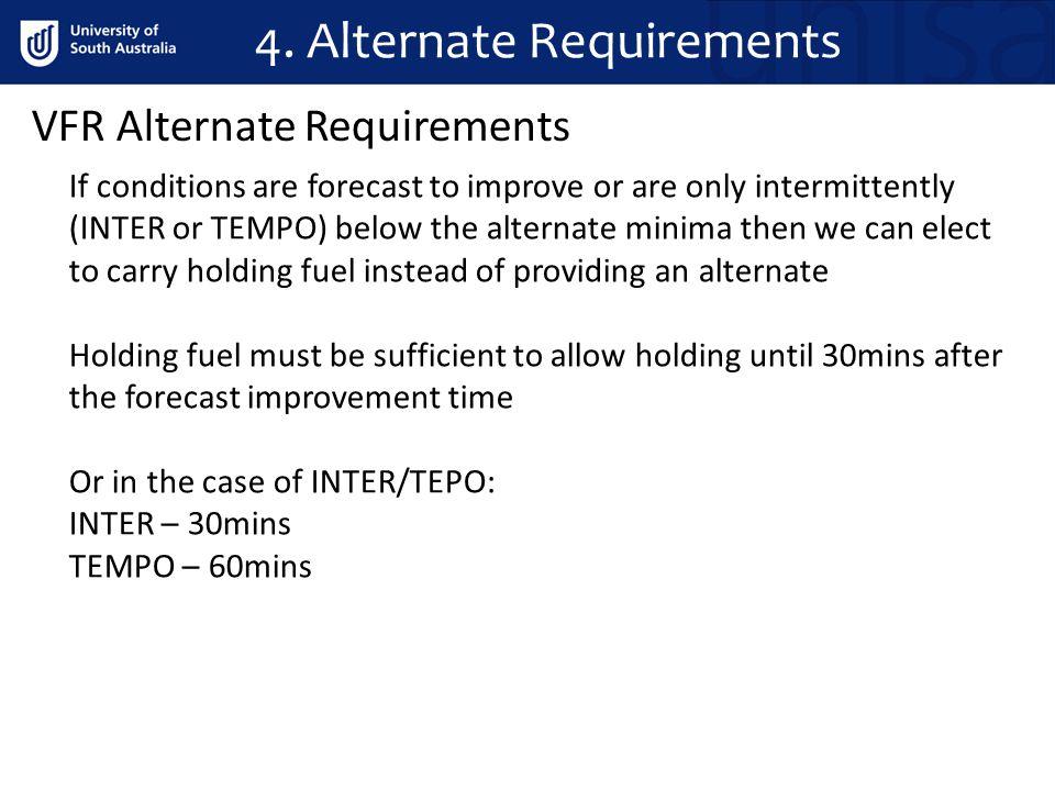 4. Alternate Requirements