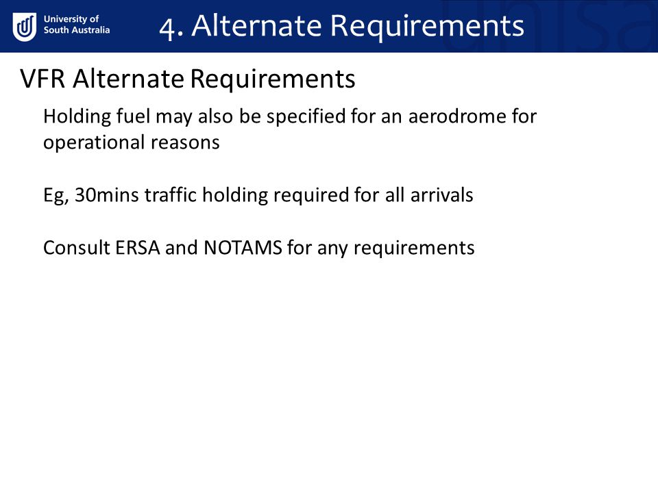 4. Alternate Requirements