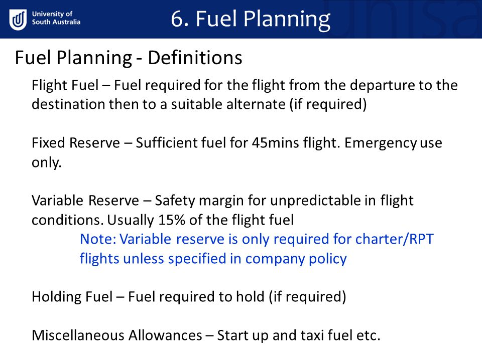 6. Fuel Planning Fuel Planning - Definitions