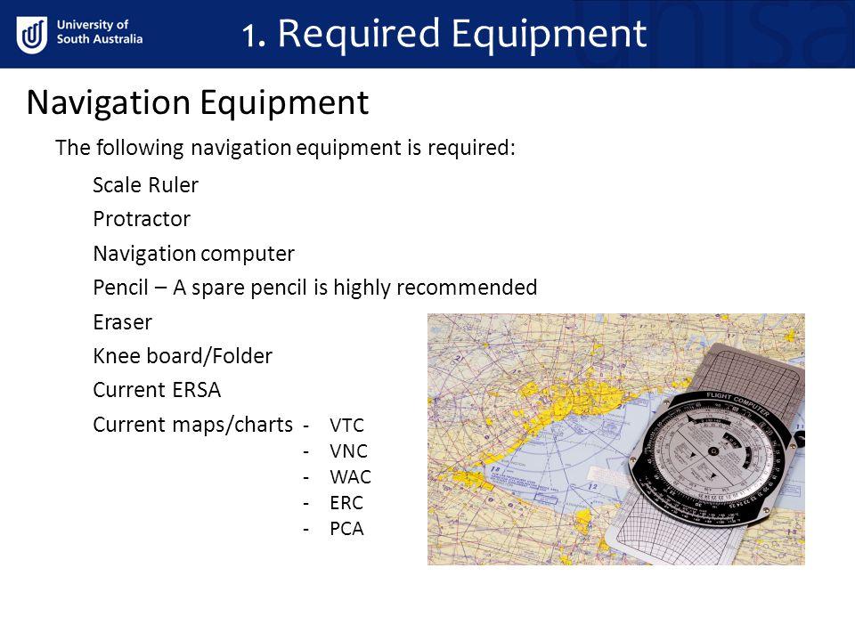 1. Required Equipment Navigation Equipment
