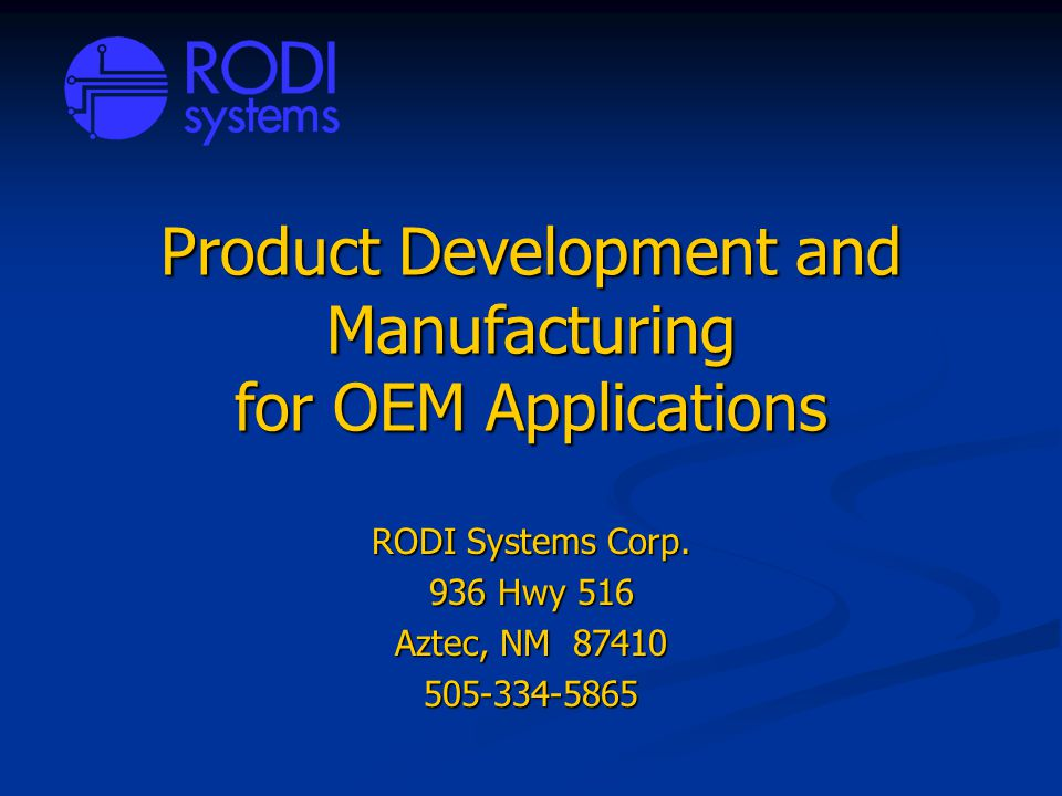 Product Development and Manufacturing for OEM Applications