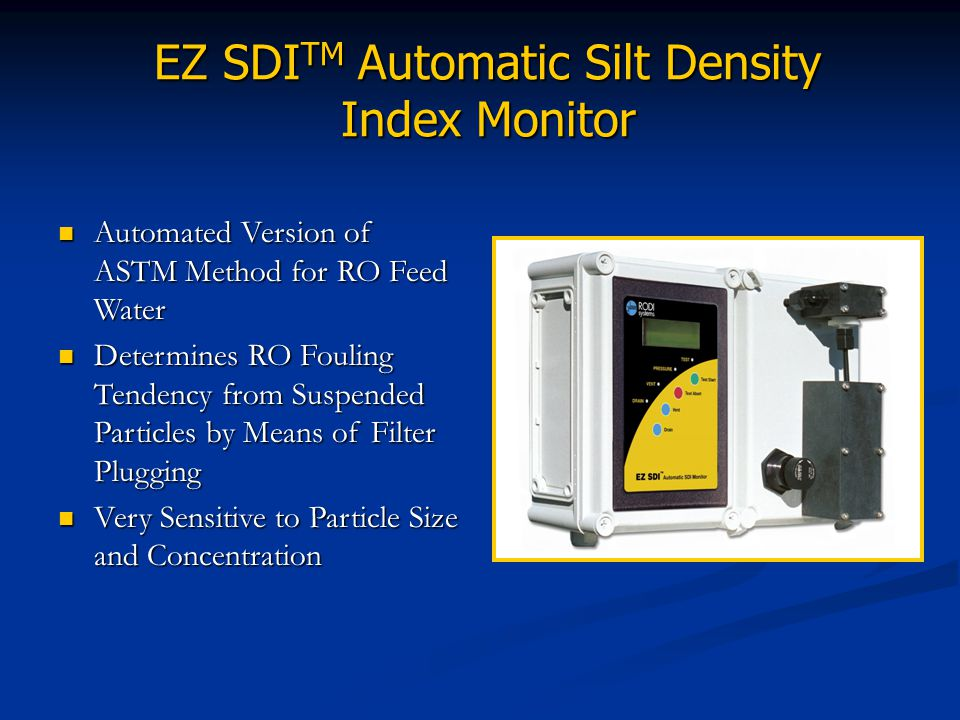EZ SDITM Automatic Silt Density Index Monitor