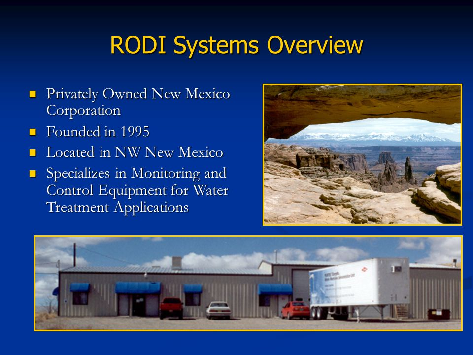 RODI Systems Overview Privately Owned New Mexico Corporation