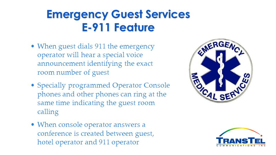 Emergency Guest Services E-911 Feature