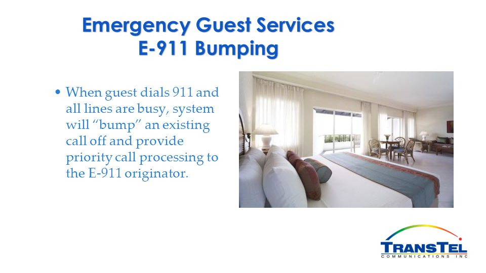 Emergency Guest Services E-911 Bumping