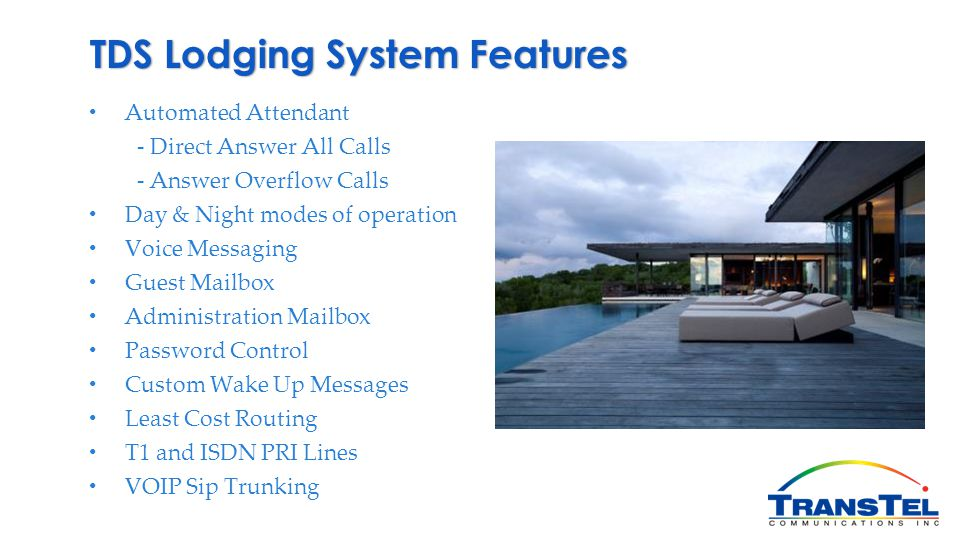 TDS Lodging System Features