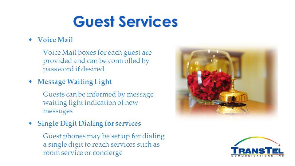 Guest Services Voice Mail