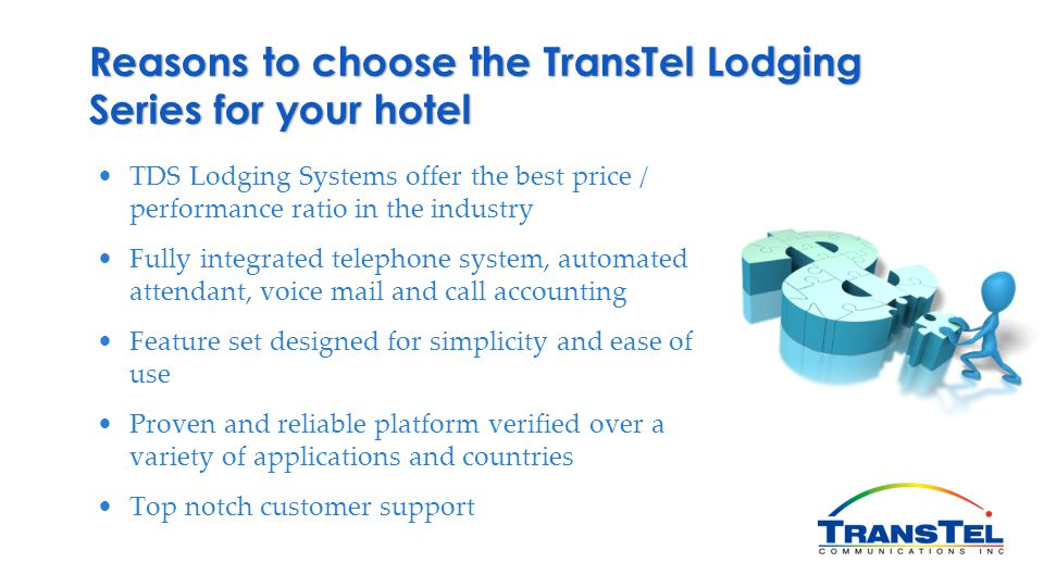 Reasons to choose the TransTel Lodging Series for your hotel