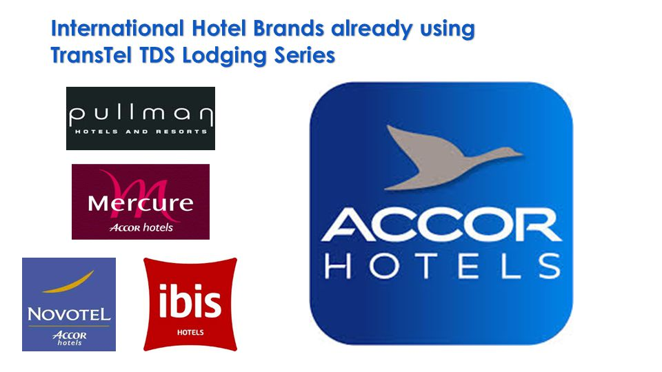 International Hotel Brands already using TransTel TDS Lodging Series