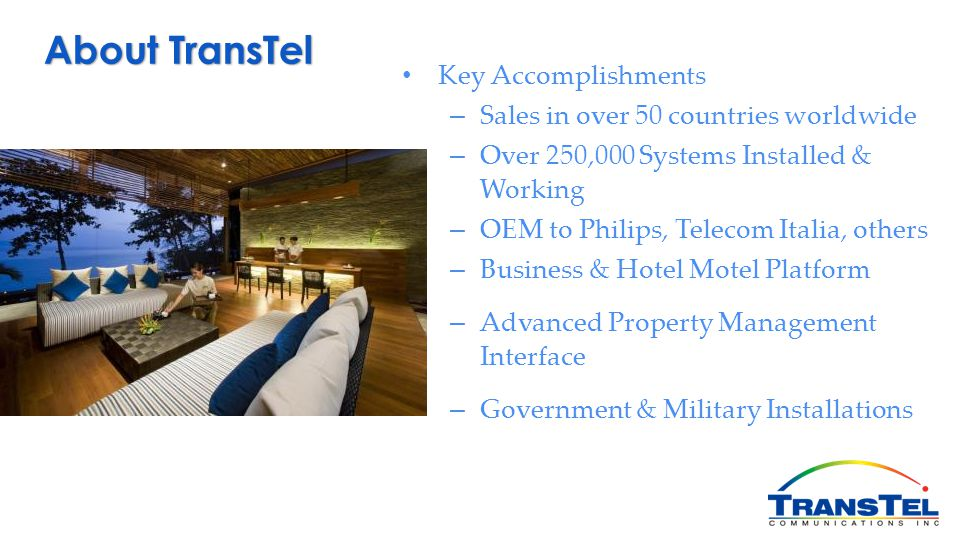 About TransTel Key Accomplishments