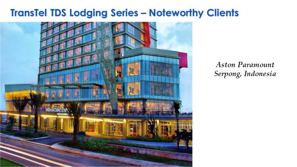 TransTel TDS Lodging Series – Noteworthy Clients