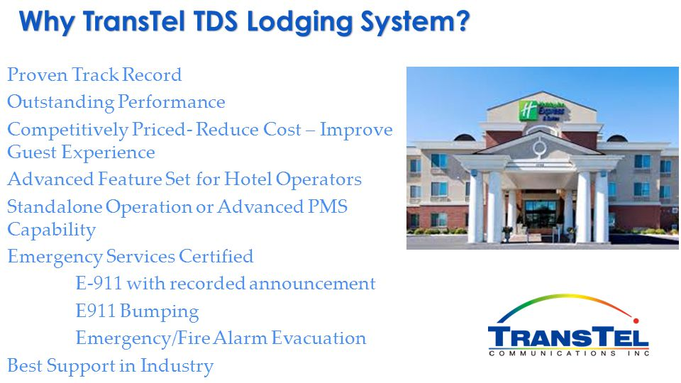 Why TransTel TDS Lodging System