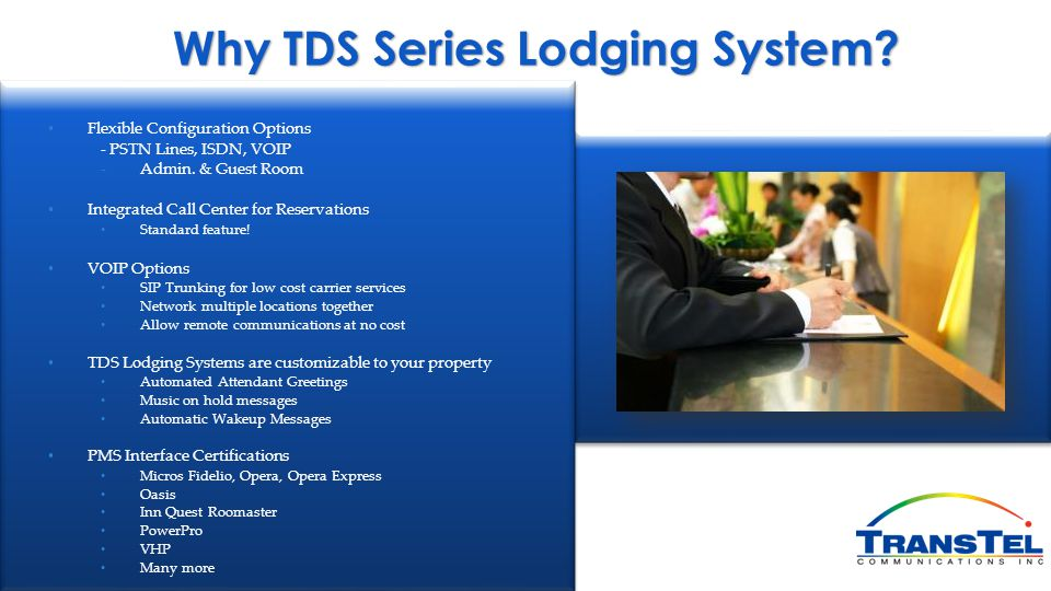 Why TDS Series Lodging System