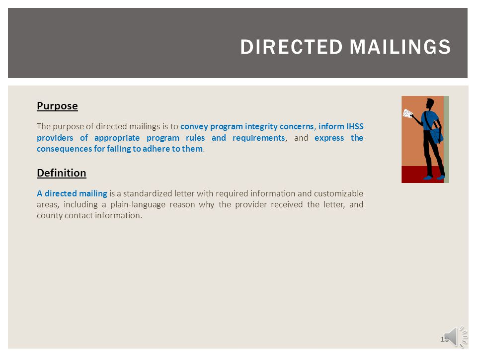 DIRECTED MAILINGS Purpose Definition