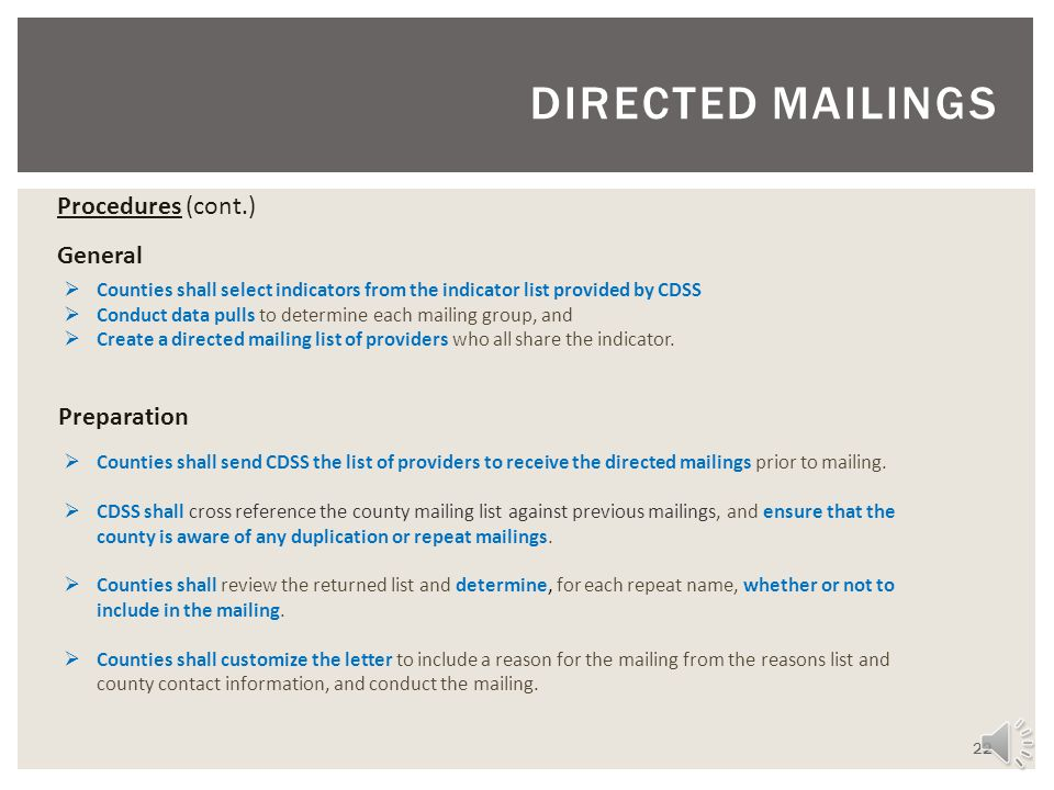 DIRECTED MAILINGS Procedures (cont.) General Preparation